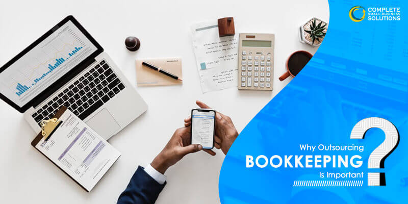 Why Outsourcing Bookkeeping is Important