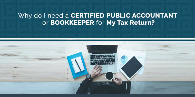 Certified Public Accountant vs Bookkeeper for Tax Return