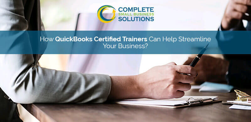 How QuickBooks Certified Trainers Can Help Streamline Your Business?