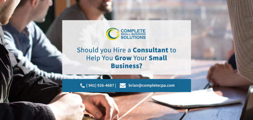 Should You Hire A Consultant to Help You Grow Your Small Business?