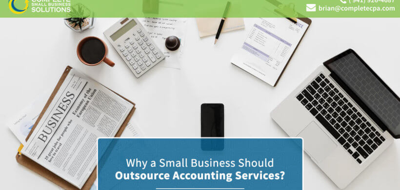 Why A Small Business Should Outsource Accounting Services?