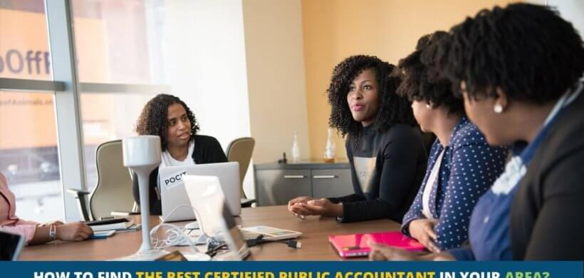 How to Find The Best Certified Public Accountant in Your Area?