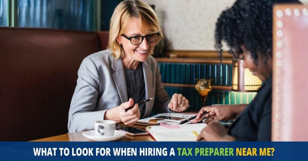 Hiring a Tax Preparer Near Me