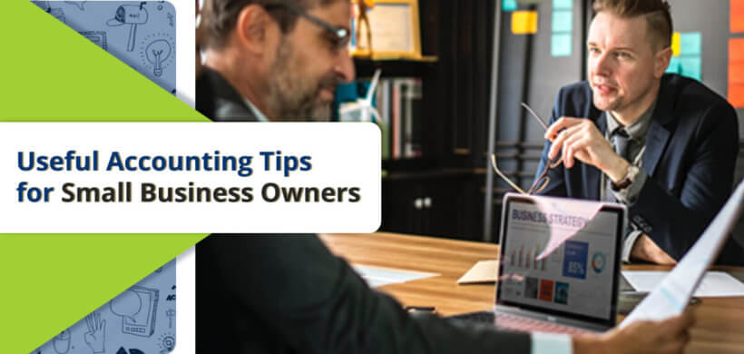 4 Useful Accounting Tips for Small Business Owners for 2019