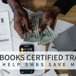 How QuickBooks Certified ProAdvisors Can Help SMBs Save Money?